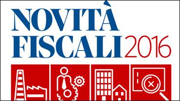 Novità fiscali 2016