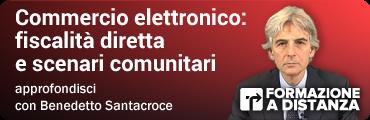 Commercio elettronico: fiscalità diretta e scenari comunitari