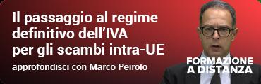 Il passaggio al regime definitivo dell'IVA per gli scambi intra-UE