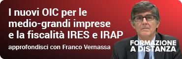 I nuovi OIC per le medio-grandi imprese e la fiscalità IRES e IRAP