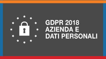 GDPR 2018 - AZIENDA E DATI PERSONALI